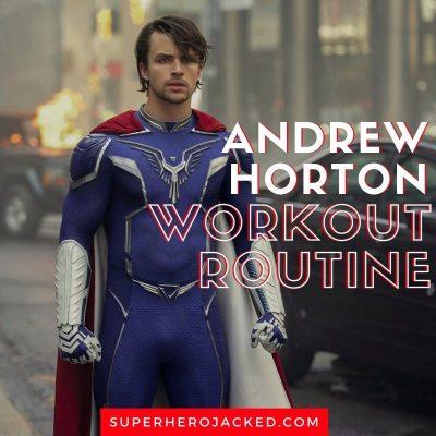 Andrew Horton Workout Routine