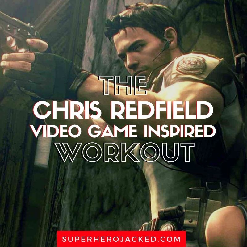 Chris Redfield Workout