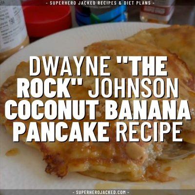 Dwayne johnson coconut banana pancake recipe