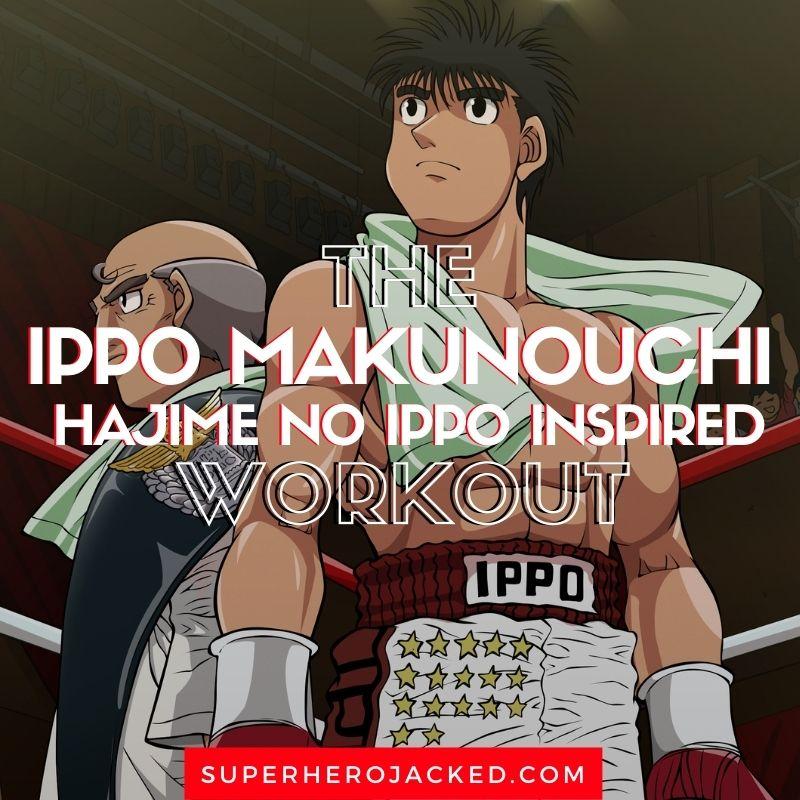 Ippo Makunouchi Workout