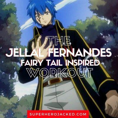 Jellal Fernandes Workout