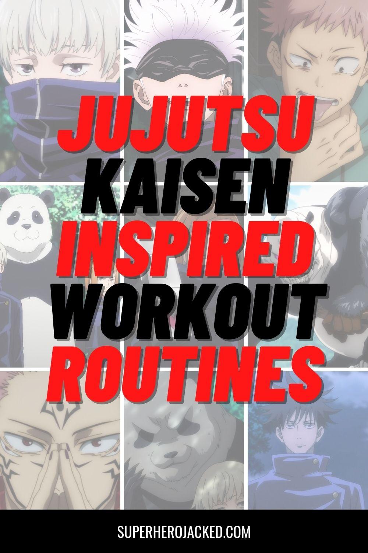 Jujutsu Kaisen Inspired Workouts