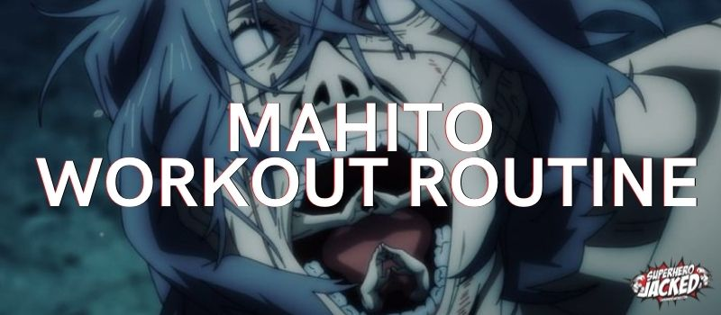 Mahito Workout Routine