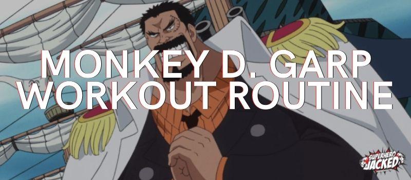 Monkey D. Garp Workout Routine