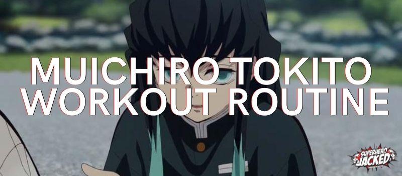 Muichiro Tokito Workout Routine