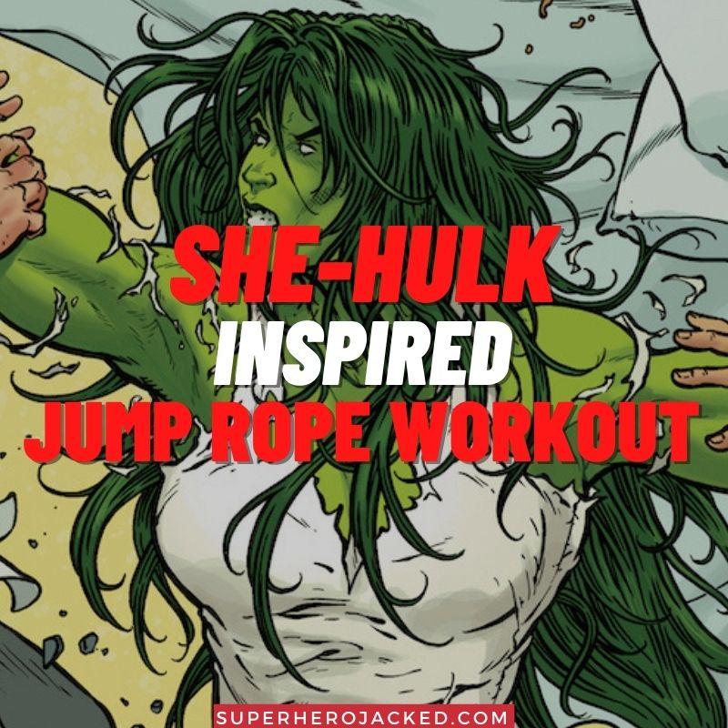 She-Hulk Inspired Jump Rope Workout