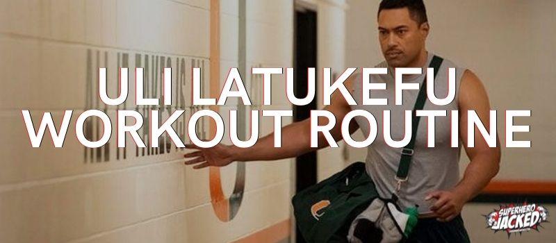 Uli latukefu Workout Routine
