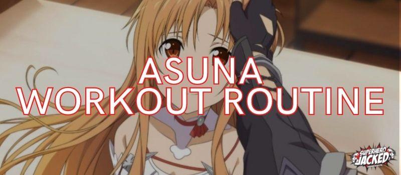 Asuna Workout Routine