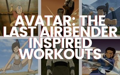 Avatar The Last Airbender Inspired Workouts