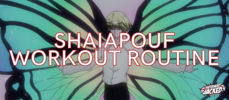 Shaiapouf Workout Routine