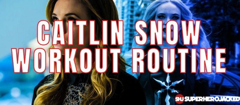 Caitlin Snow Workout Routine
