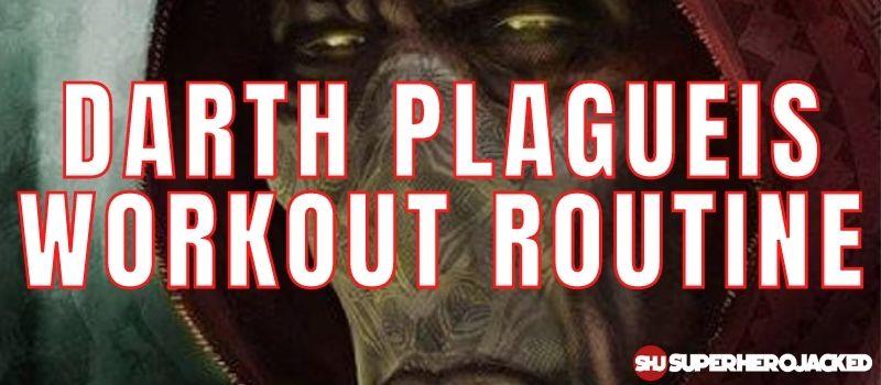 Darth Plagueis Workout Routine
