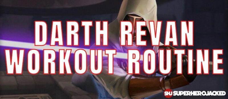 Darth Revan Workout Routine