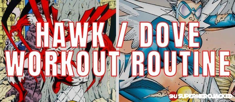 Hawk Dove Workout Routine