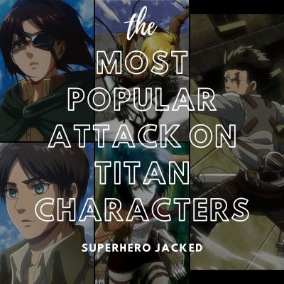 Most Popular Attack on Titan Characters