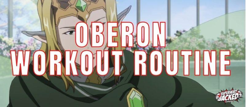 Oberon Workout Routine