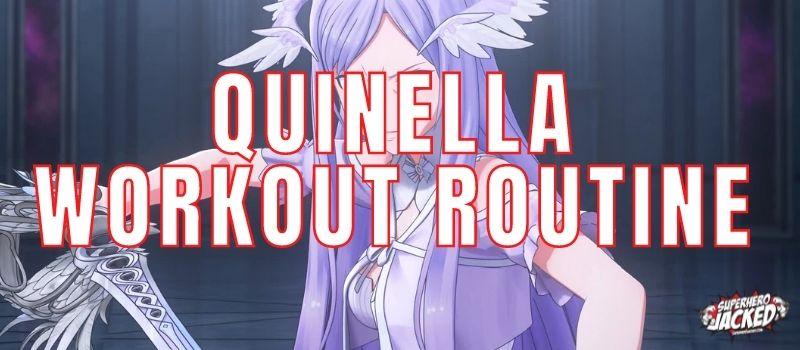 Quinella Workout Routine