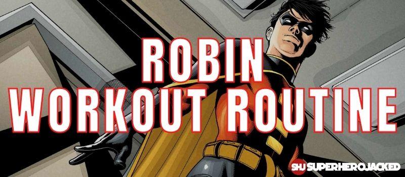 Robin Workout Routine