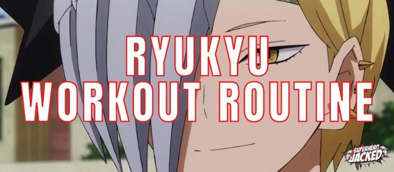 Ryukyu Workout Routine