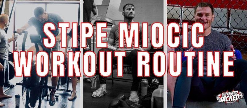 Stipe Miocic Workout Routine