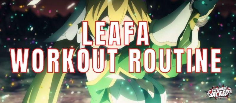 Leafa Workout Routine