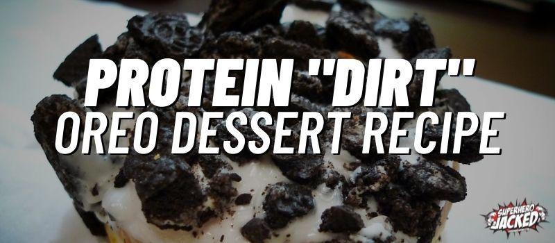 protein dirt oreo dessert recipe
