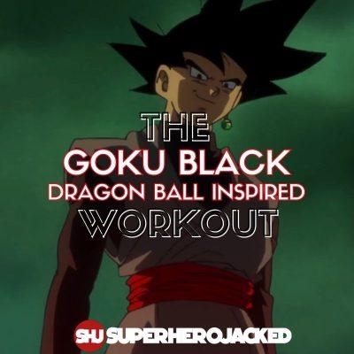 Goku Black Workout