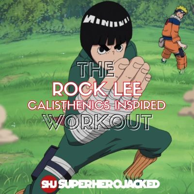 Rock Lee Calisthenics Workout