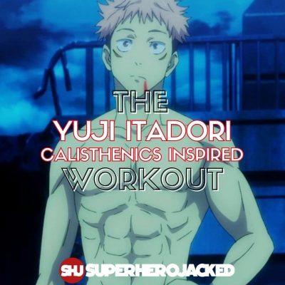 Yuji Itadori Calisthenics Workout